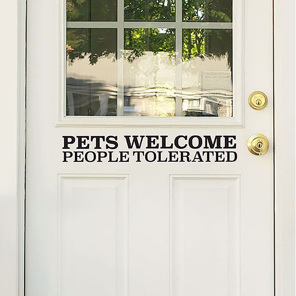 Picture of Pets Welcome, People Tolerated Door Decal
