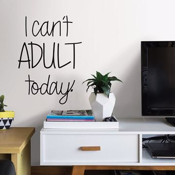 Picture of Can't Adult   Wall Quote Decals