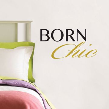 Picture of Born Chic Wall Quote Decals