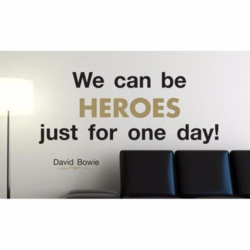 Picture of We Can Be Heroes - Wall Quotes Wall Decals