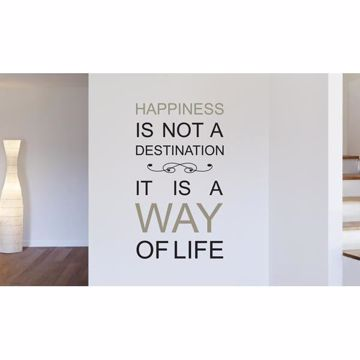 Picture of Happiness Is Not A Destination - Wall Quotes Wall Decals