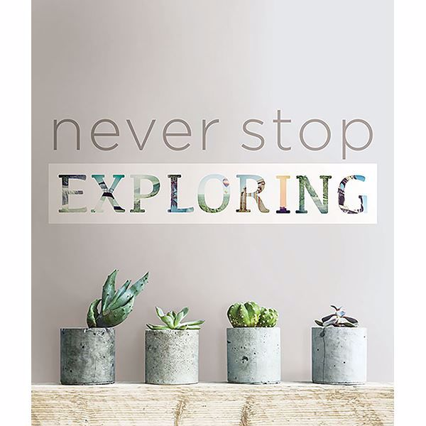Picture of Never Stop Exploring Wall Quote Decals