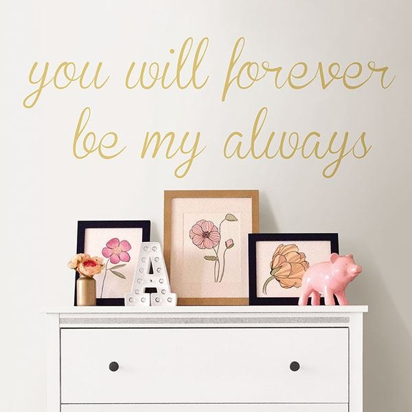 Picture of Forever My Always Wall Quote Decals